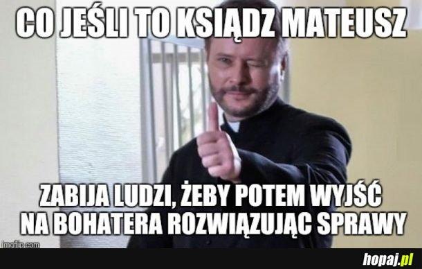 CO TEN MATEUSZ