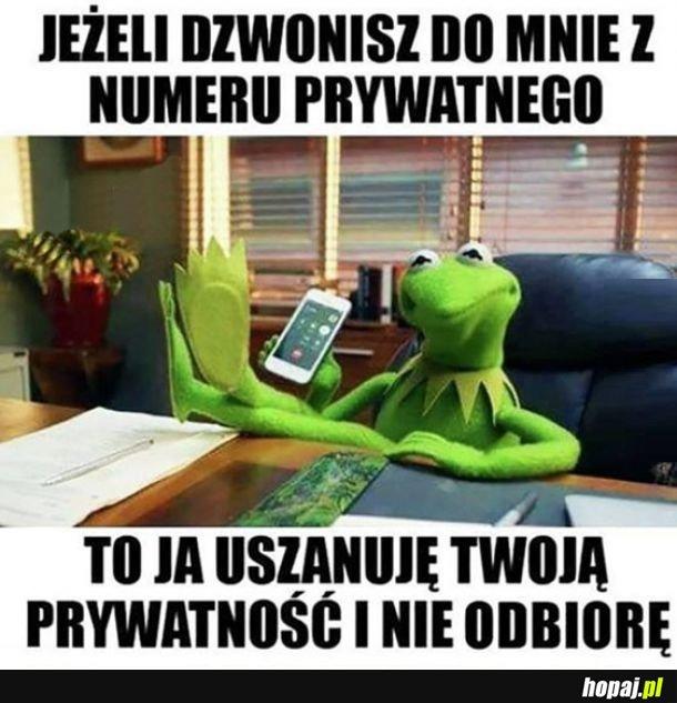 Jeżeli dzwonisz do mnie z numeru prywatnego...