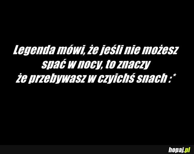 Legenda mówi...