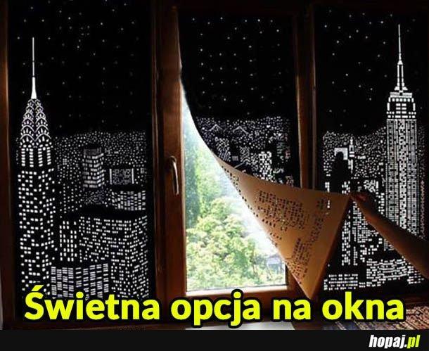 Świetna opcja na okna