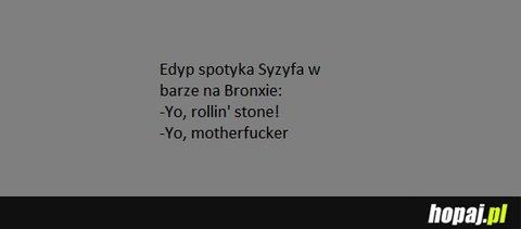 Edyp spotyka Syzyfa w barze na Bronxie