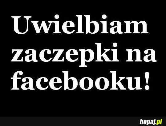 Uwielbiam zaczepki na facebooku