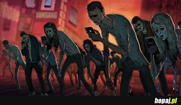 Zombie naszych czasów