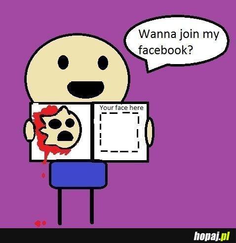 Wanna join my facebook?