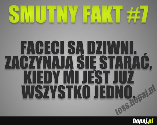 Smutny fakt #7
