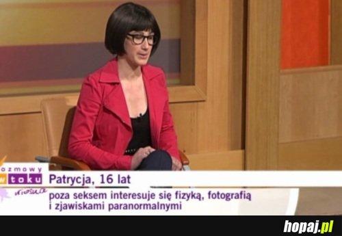 Patrycja, 16 lat