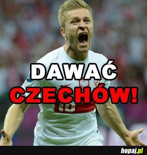 Dawać Czechów!!!