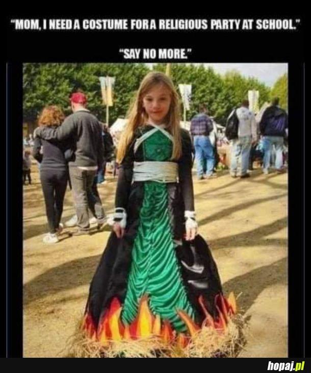 Idealny kostium na imprezę religijną nie istnieje...