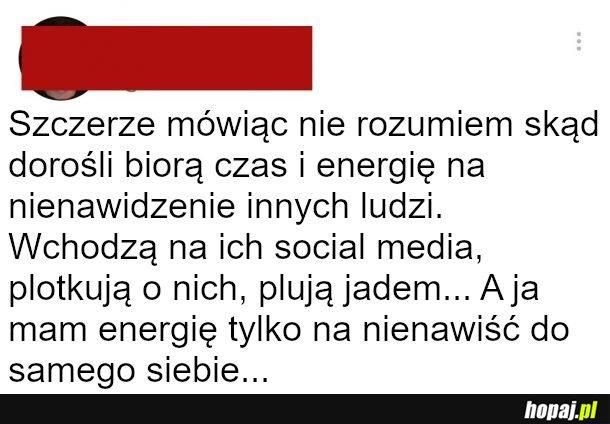 Skąd ludzie biorą energię na to, to ja nie wiem