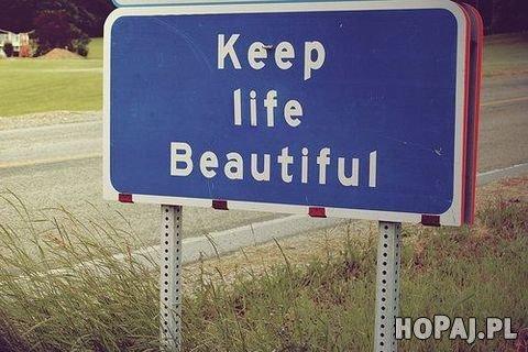 Keep life Beautiful