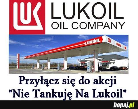 Przyłącz sie do akcji Nie tankuje na Lukoil