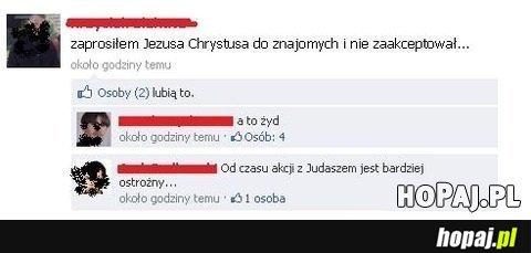 Zaprosiłem Jezusa Chrystusa do znajomych