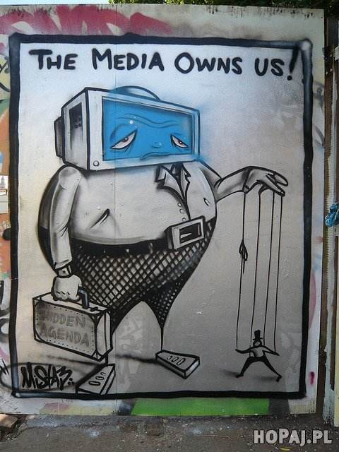 The media owns you