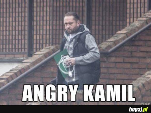 Angry Kamil