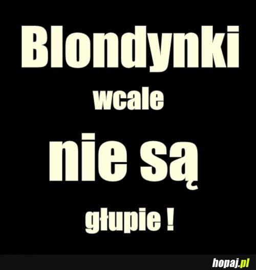 Blondynki wcale nie są głupie!