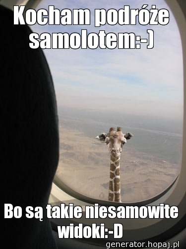 Kocham podróże samolotem:-)