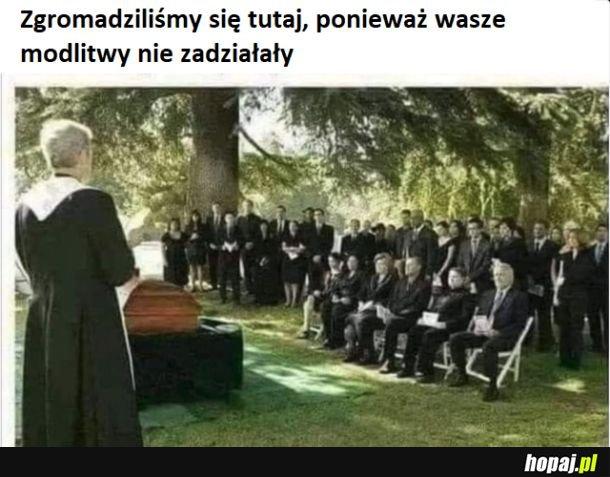 Przyznać się - kto się za mało modlił?