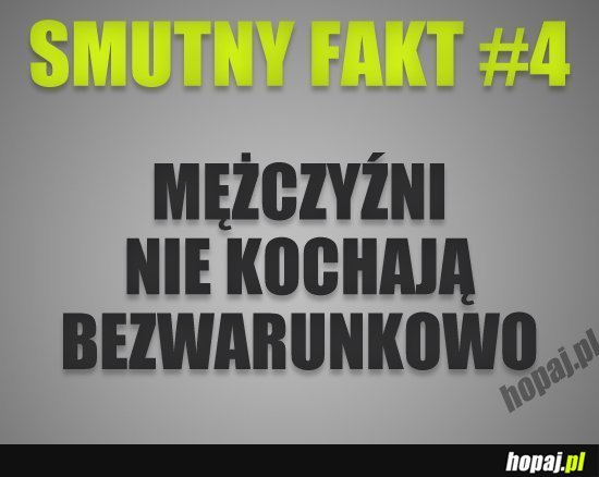 Smutny fakt #4