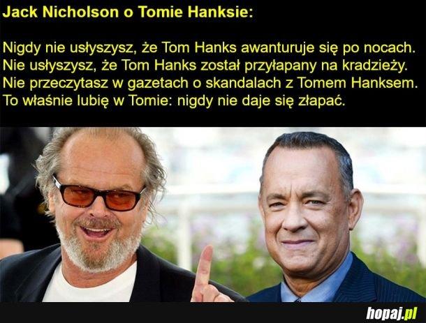 Jack Nicholson o Tomie Hanksie