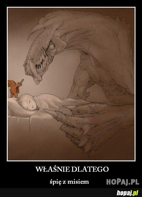 Dlaczego śpię z pluszakiem? :p