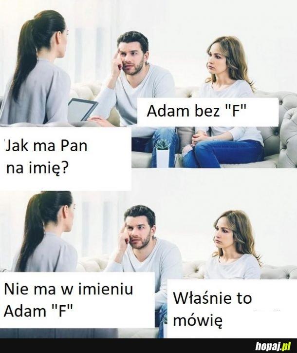 Jak ma Pan na imię