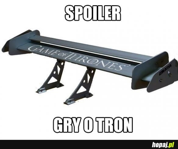 Uwaga Spoiler Gry o Tron