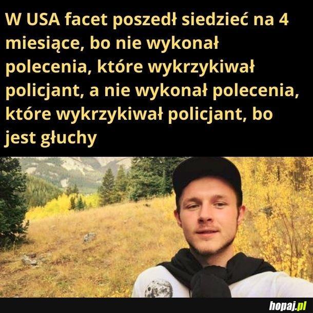 Niby USA, a brzmi tak polsko