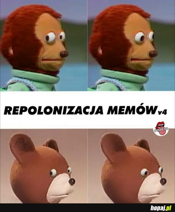 Co wy z tą repolonizacją memów?