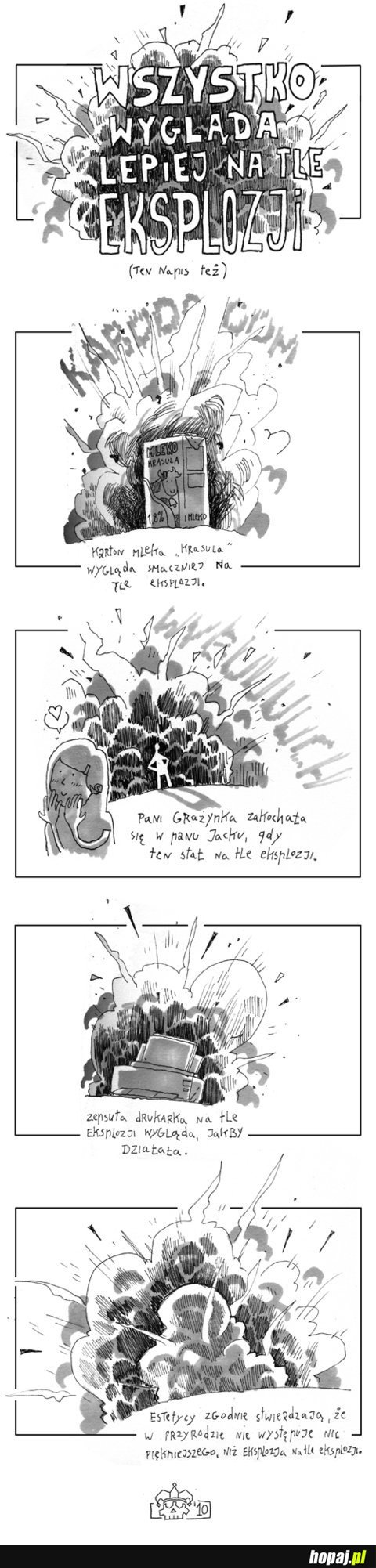 Wszystko wygląda lepiej na tle eksplozji