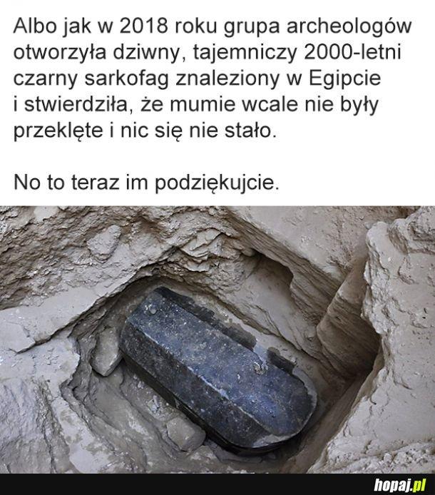 Dziękuję, pan archeolog