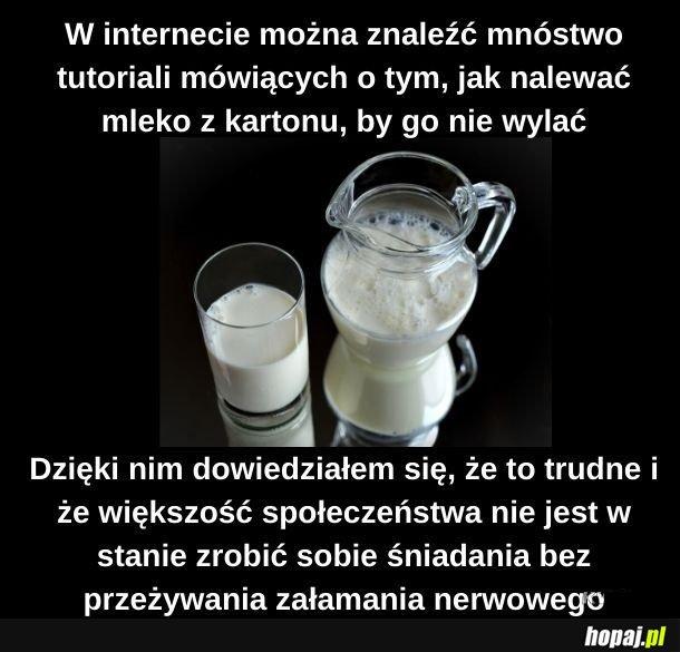 Kiedy nie umiesz w mleko