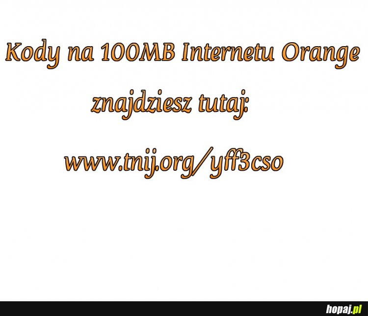 100MB Orange: www.tnij.org/yff3cso