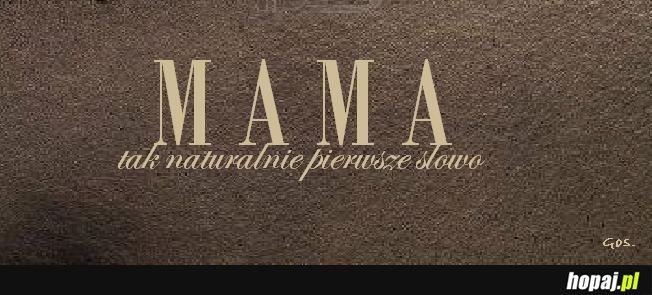Mama.
