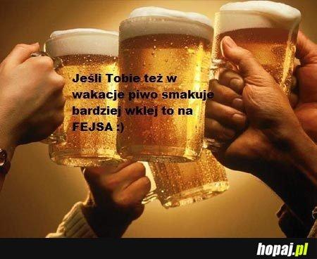 Jeśli Tobie też w wakacje piwo smakuje najlepiej...