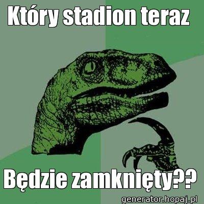 Który stadion teraz