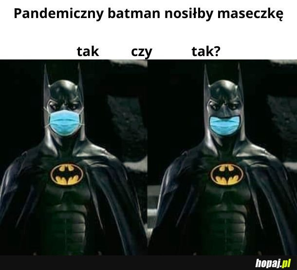 Pandemiczny Batman