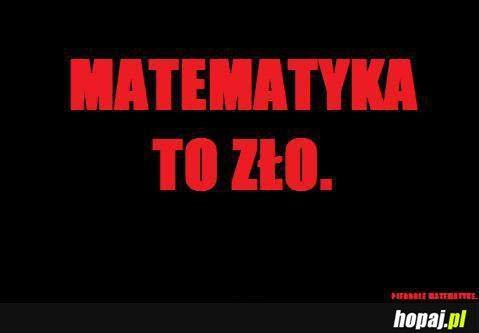 Matematyka to zło